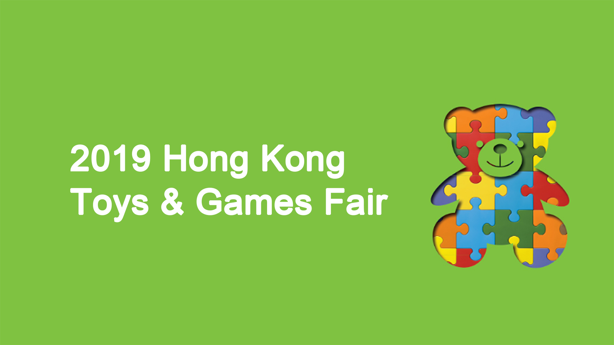 When & How to Visit 2019 Hong Kong Toys & Games Fair?