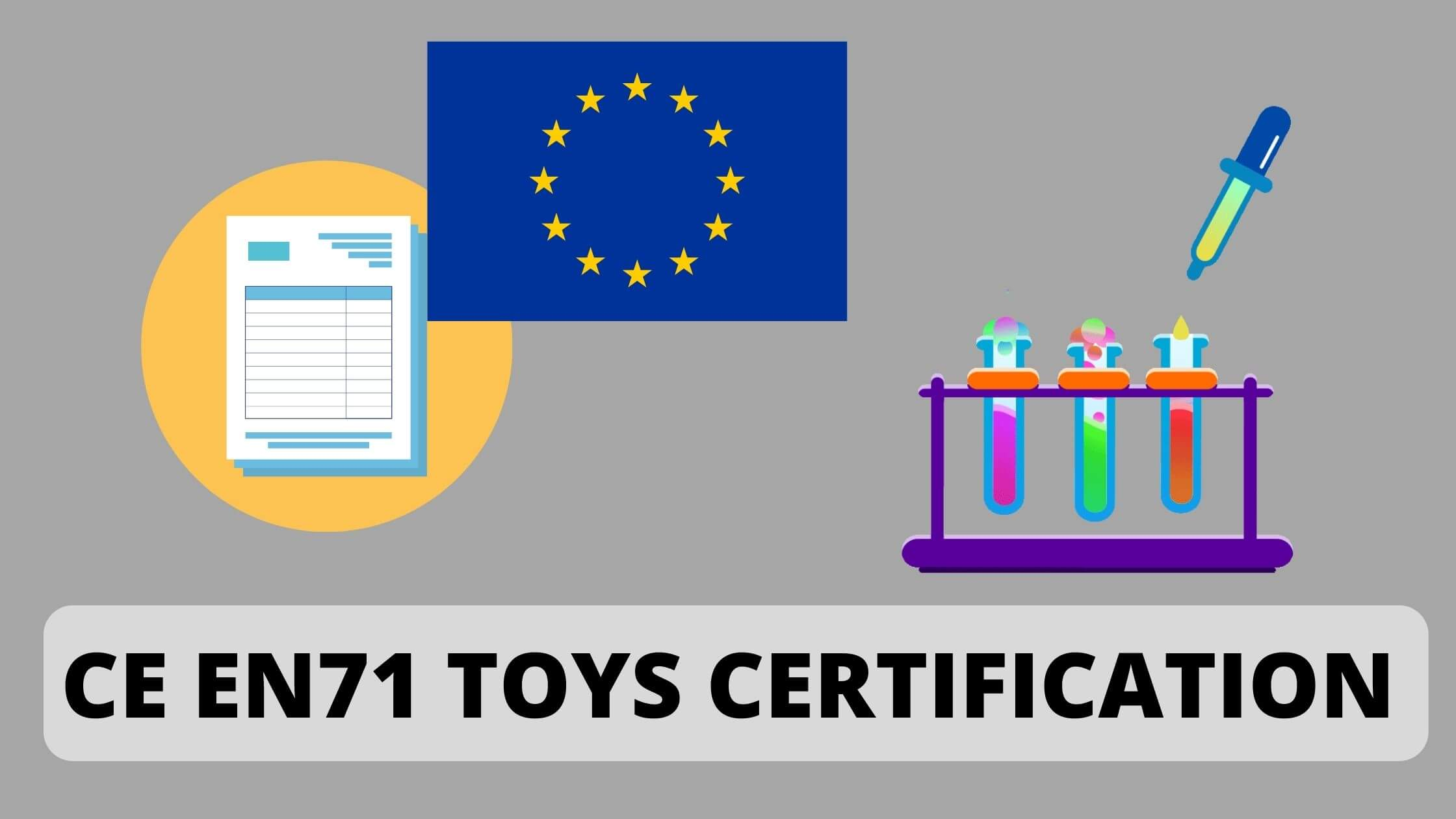 You are currently viewing What is CE EN71 Toys Certification and How to Apply test report?
