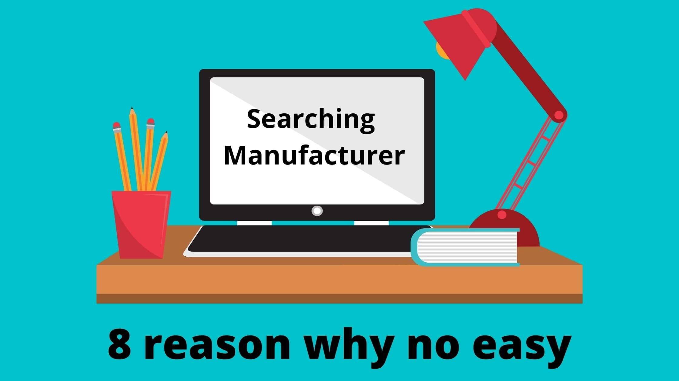 Searching Manufacturer