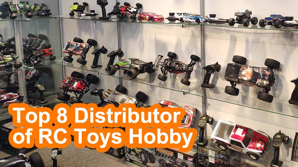 Top 8 Distributor of RC Toys Hobby Items in USA & UK