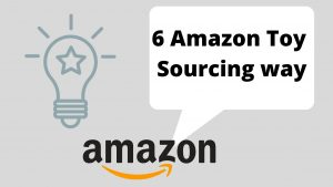 Read more about the article 6 Toy Sourcing For Amazon Tips From China | Complete Guide