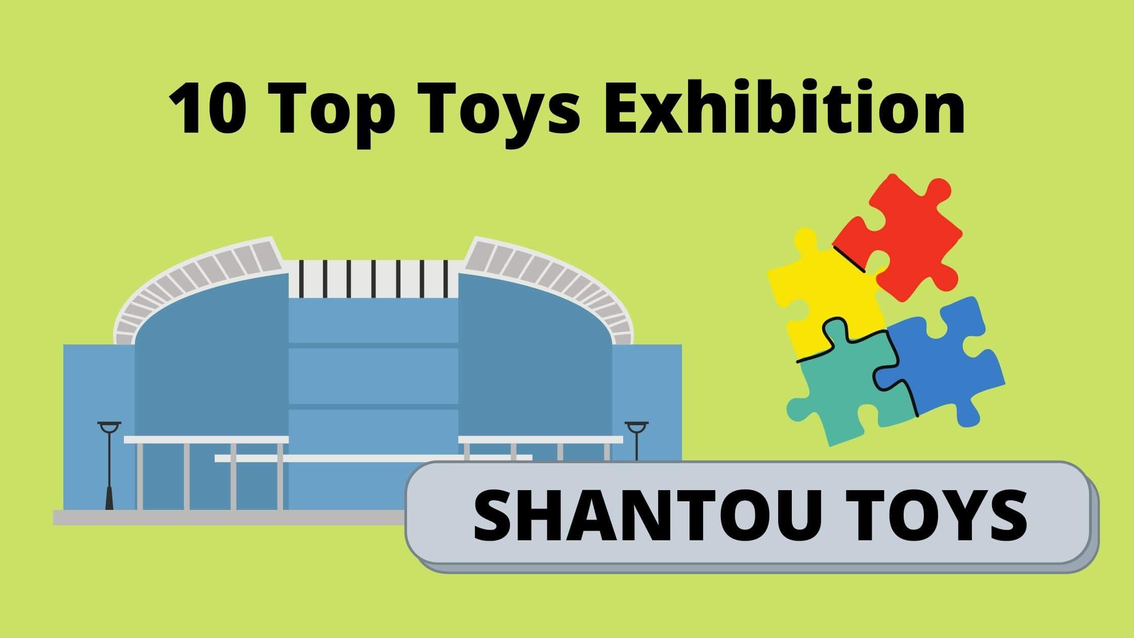 10 Top Toys Exhibition