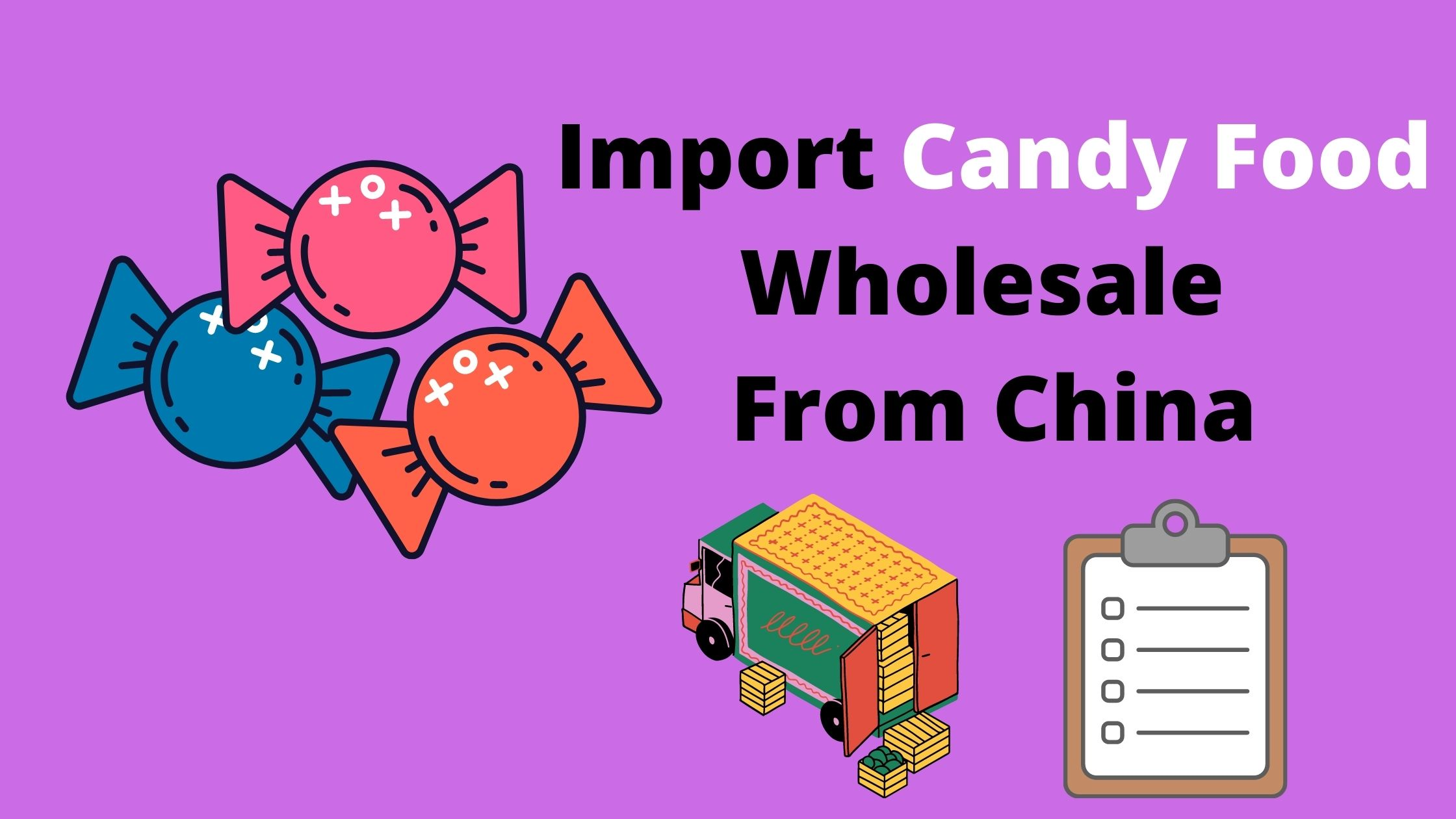 Import Candy Food Wholesale From China