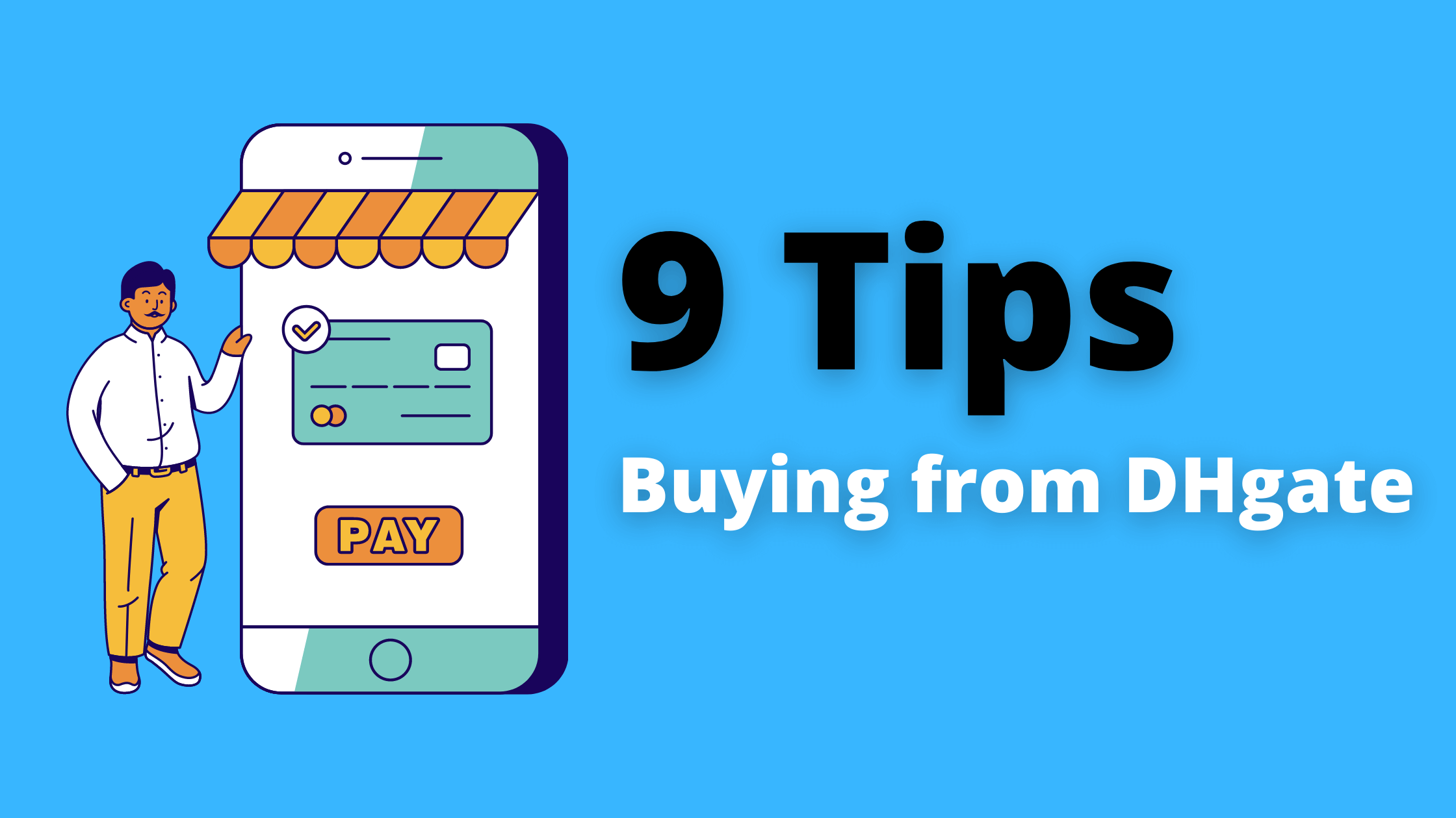 You are currently viewing 9 Tips About Buying from DHgate   Read This Before You Order from DHgate