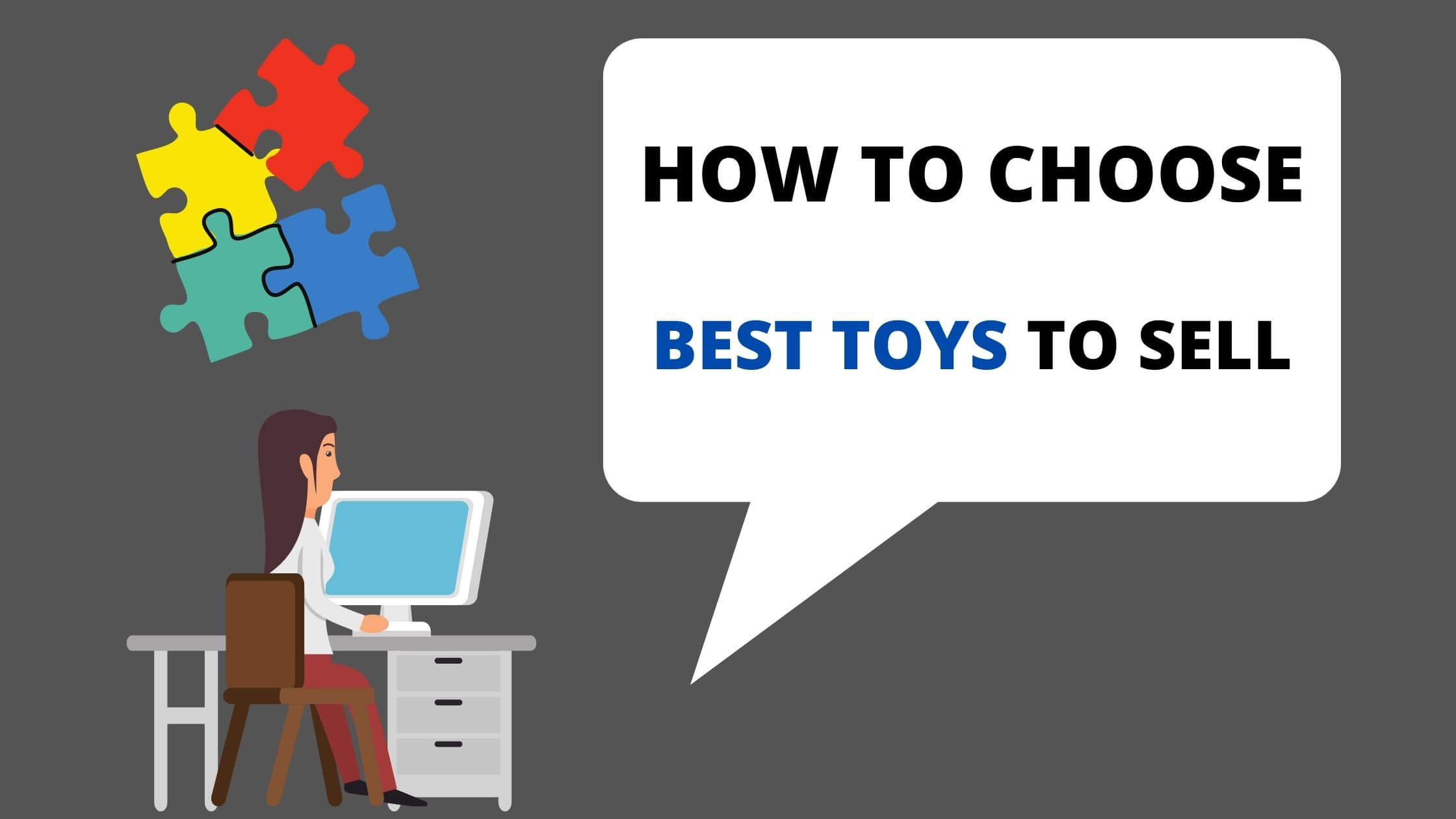 HOW TO CHOOSE BEST TOYS